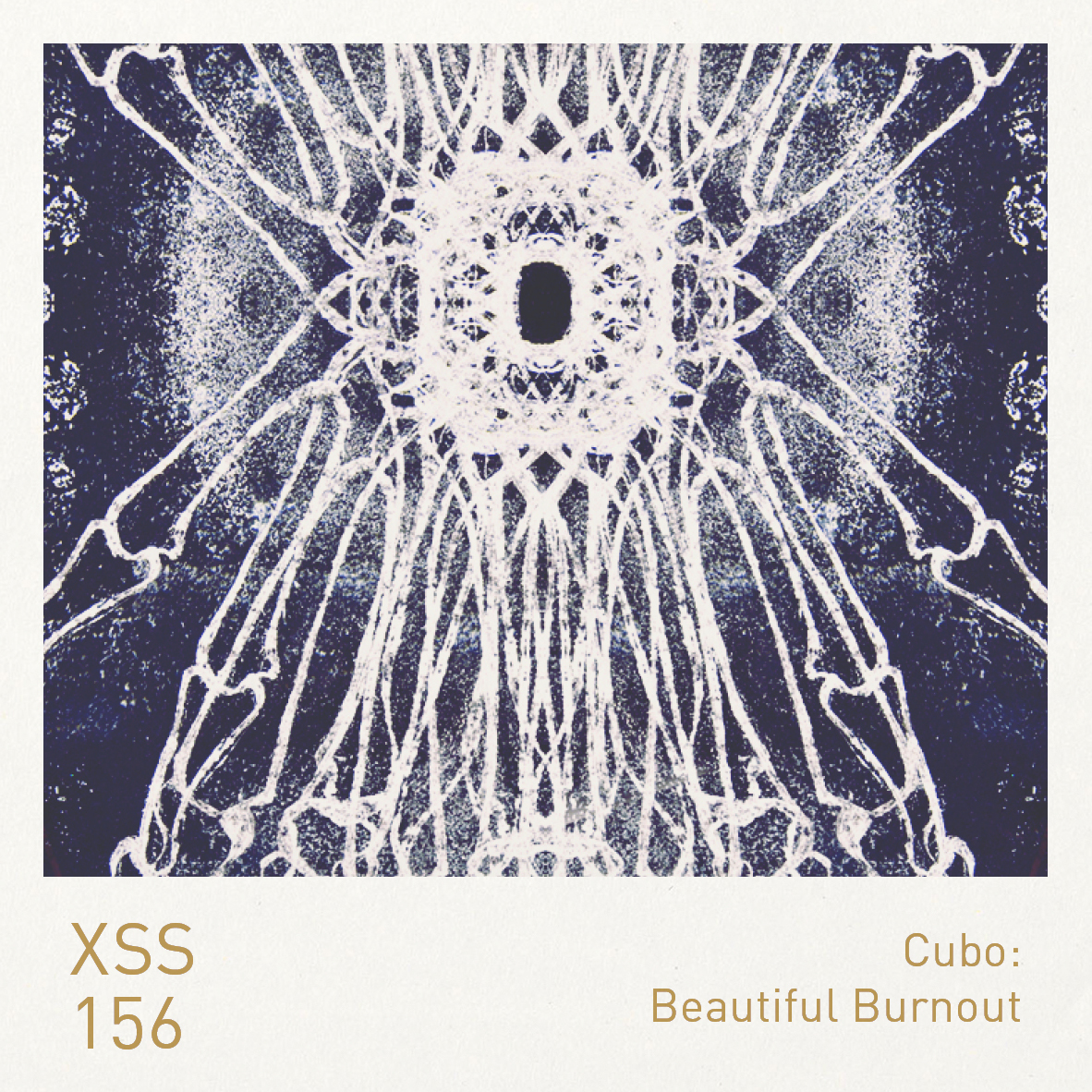 XSS156 | Cubo | Beautiful Burnout