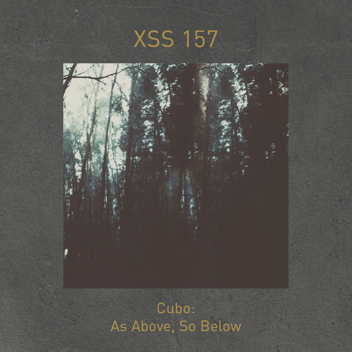 XSS157 | Cubo | As Above, So Below