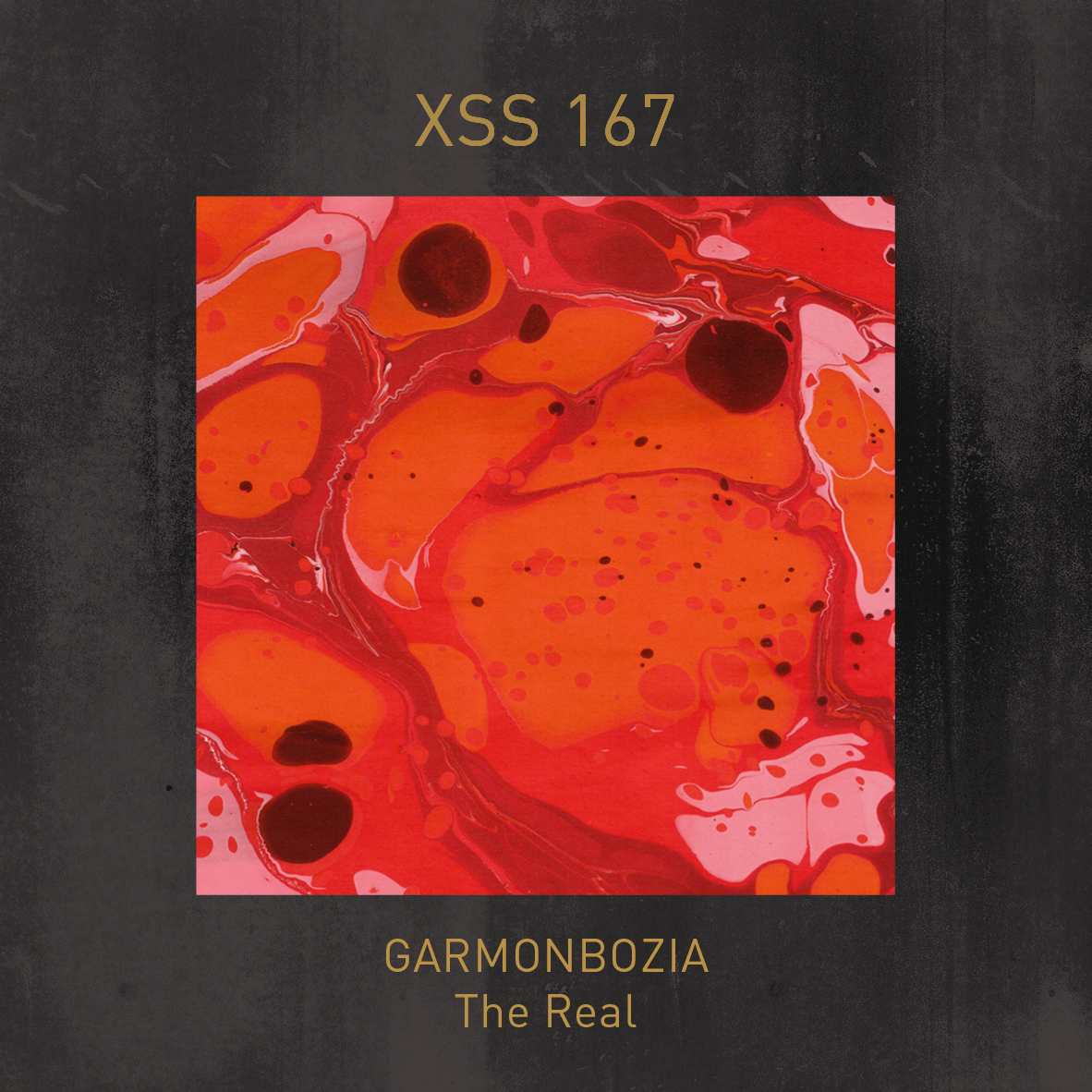 XSS167 | Garmonbozia | The Real