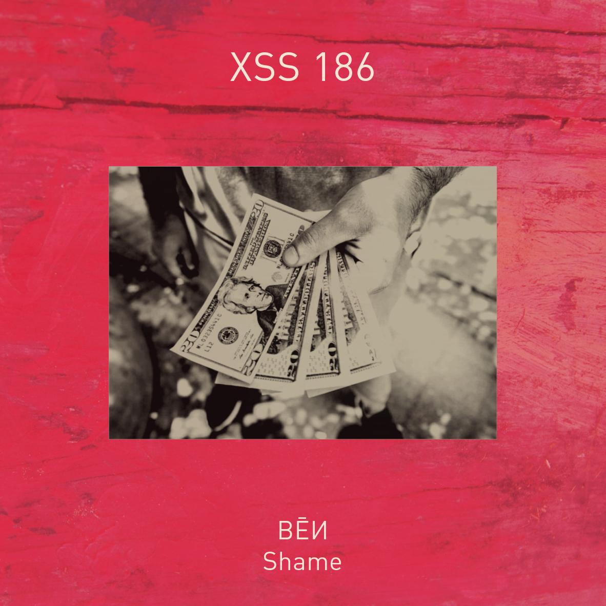 XSS186 | BĒИ | Shame